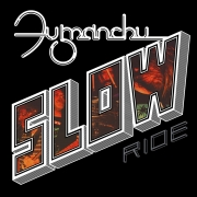 "Fu Manchu - Slow Ride/Future Transmitter (7"" Red Coloured Vinyl)"