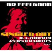 Dr. Feelgood - Singled Out: A's B's & Rarities (3CD)