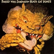 Black Cat Bones - Barbed Wire Sandwich (LP)