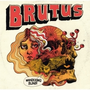 Brutus - Wandering Blind (Digipack CD)