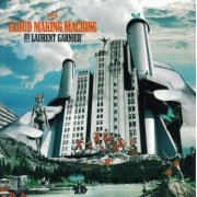 Laurent Garnier ‎- The Cloud Making Machine (CD)