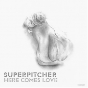 Superpitcher - Here Comes Love (2LP)