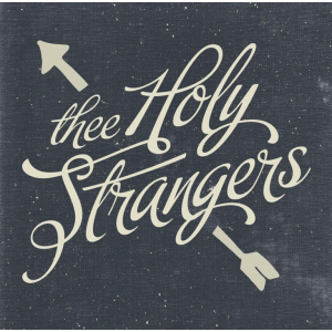 Thee Holy Strangers - Thee Holy Strangers (2LP)