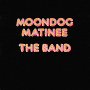 The Band - Moondog Matinee (LP)