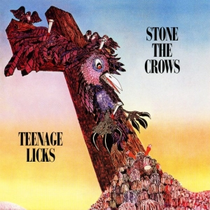 Stone The Crows - Teenage Licks (LP)