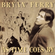 Bryan Ferry ‎- As Time Goes By (CD)