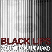 Black Lips - 200 Million Thousand (CD)