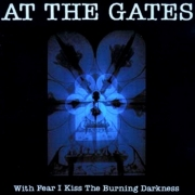 At The Gates ‎- With Fear I Kiss The Burning Darkness (LP)