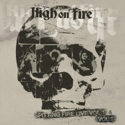 High On Fire ‎- Spitting Fire Live Vol. 1 & Vol. 2 (Limited 2LP)