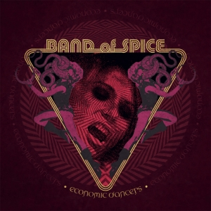 Band Of Spice - Economic Dancers (Limited LP)