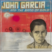 John Garcia - John Garcia And The Band Of Gold (LP)