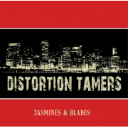 Distortion Tamers - Jasmines & Blades (LP)