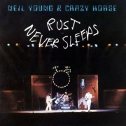 Neil Young & Crazy Horse - Rust Never Sleeps (LP)