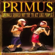 Primus - Animals Should Not Try to Act Like People (LP)