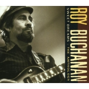 Roy Buchanan - Sweet Dreams: The Anthology (2CD)