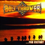 Bolt Thrower - ... For Victory (CD)