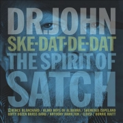 Dr. John - Ske-Dat-De-Dat: The Spirit Of Satch (CD)